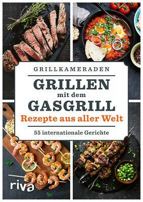 Grillen mit dem Gasgrill - Rezepte aus aller Welt | Buch | Neu