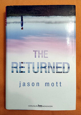Jason Mott, The returned, Ed. Mondadori, 2013
