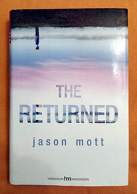 Jason Mott, The returned, Ed. Mondadori, 2013