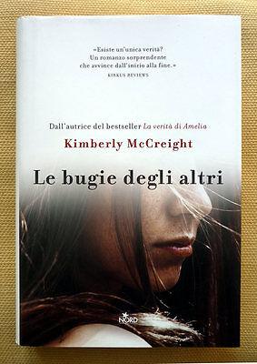 Kimberly McCreight, Le bugie degli altri, Ed. Nord, 2015