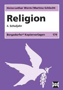 HEINZ-LOTHAR WORM - RELIGION. 4. SCHULJAHR