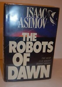 Isaac-Asimov-The-Robots-of-Dawn-signed-dated-1st-1st