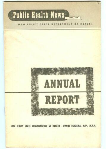 Vintage PUBLIC HEALTH NEWS Annual Report April 1959! (NJ State Dept of Health)