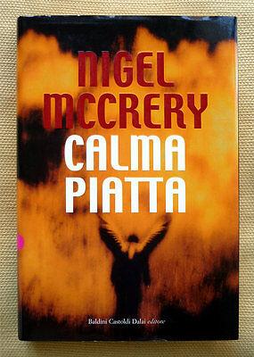 Nigel McCrery, Calma piatta, Ed. Baldini & Castoldi, 2007