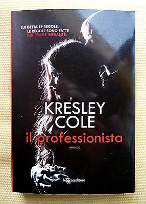 Kresley Cole, Il professionista, Ed. LeggerEditore, 2015