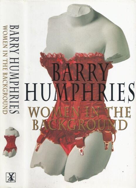 Barry Humphries - Women in the Background - 1st/1st