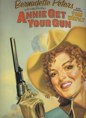 """Bernadette Peters  """"Annie Get Your Gun""""  Souvenir Program  1999   Irving Berlin"""