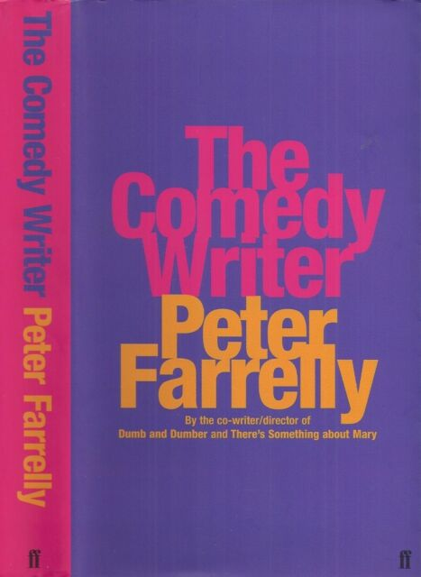 Peter Farrelly - The Comedy Writer - 1st/1st