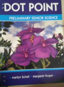 Dotpoint Preliminary Senior Science by Schell and Hogan Chatswood Willoughby Area Preview
