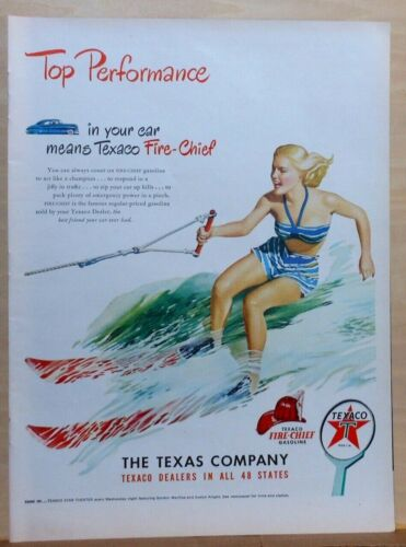 1948 magazine ad for Texaco - Top Performance, Woman Water Skier