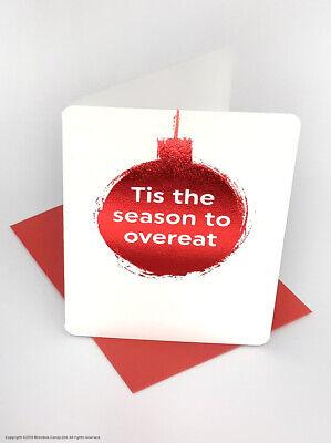 Tis The Season To Overeat Christmas Funny Greetings Card Cheeky Joke Xmas Food ()