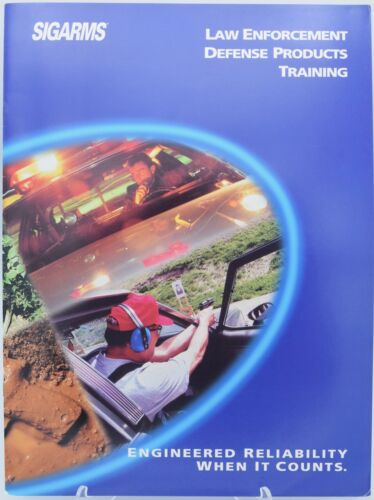 Sig Arms Law Enforcement Defense products, training catalog.  Printed year 2000