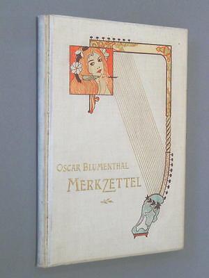 OSKAR BLUMENTHAL, MERKZETTEL (Zitate) - (Gebundenes Buch) - sehr selten
