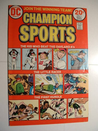 Champion Sports #1 - DC 1973 - Pitchers! Racers! Hurdles!  Oh My!
