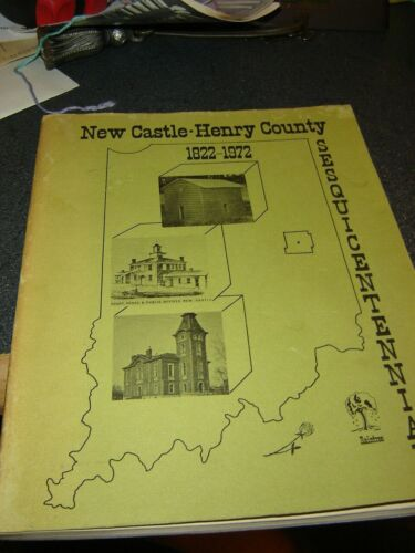 1872 - 1972 New Castle Indiana Henry County Sesquicentennial Book complete