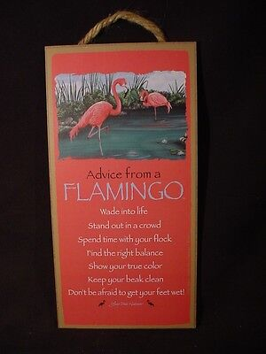 Advice From A Flamingo Wisdom Love Wood Sign Wall Novelty Plaque Bird New