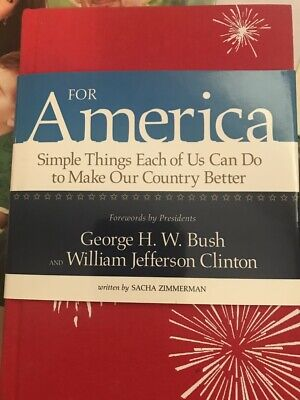 For America - Simple Things Each of Us Can Do to Make Our Country Better -