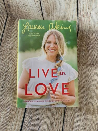 LAUREN AKINS Signed Book LIVE IN LOVE Growing Together Hardcover Autograph