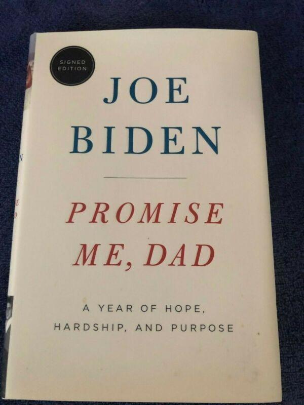 "Joe Biden Autographed Signed ""Promise Me, Dad"" Book 1st Edition President 2021!"