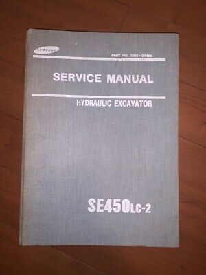 Samsung Se450lc-2 Hydraulic Excavator Shop Service Repair Manual Pn 1091-01480