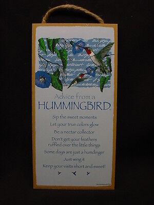 ADVICE FROM A HUMMINGBIRD Wisdom WOOD SIGN wall INSPIRATIONAL PLAQUE Bird USA