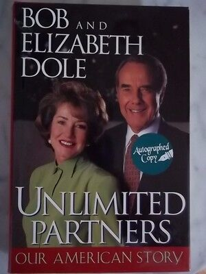 Unlimited Partners Our American Story By Bob   Elizabeth Dole   Signed 1996