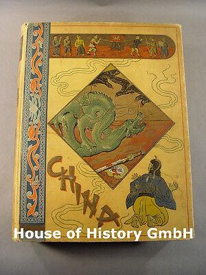 Buch: CHINA Schilderungen aus dem Leben und der Geschichte, Joseph Kürschner