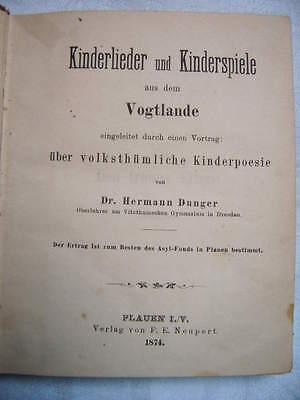 Kinderlieder und Kinderspiele aus dem Vogtlande , 1874 , SELTEN !!!
