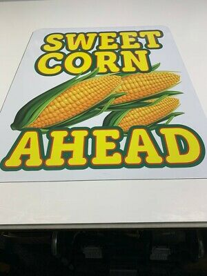 Sweet Corn Ahead Heavy Duty 24 X 30 .080 Metal Sign Stop Sign Thickness