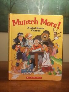Munsch More ! by Robert Munsch