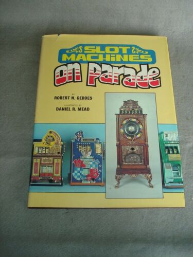 Slot machines on Parde   By mead and geddes