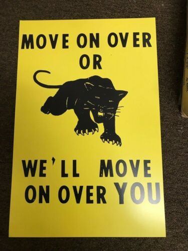 1966 Move on Over Black Panther Voter Suppression Protest Campaign Poster 12x18