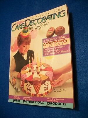 Wilton Cake Decorating Yearbook 1984 w/16 Pg. Candymaking  Ideas - 1980's Cake Ideas