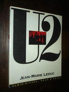 U2 - Jean-Marie Leduc 1988 - France - État : Etat correct : Livre présentant des marques d'usure apparentes. La couverture peut tre légrement endommagée, mais son intégrité est intacte. La reliure peut tre légrement endommagée, mais son intégrité est intacte. Existence poss - France
