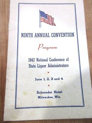 1942 National Conference  Liquor Adm's  Program Schroeder Hotel Milwaukee Wis >