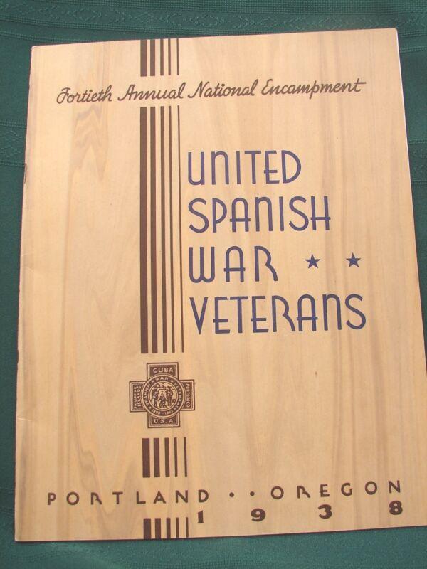 Spanish-American War Veterans National Encampment - 1938 Portland Oregon Program