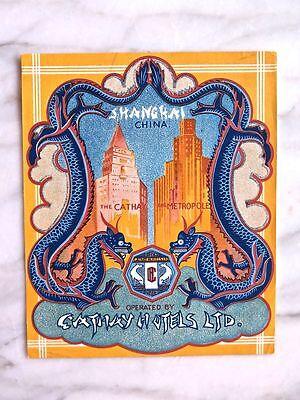 CATHAY HOTELS LTD. SHANGHAI...CATHAY & METROPOLE...RARE ORIGINAL LUGGAGE LABEL