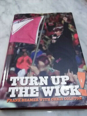 TURN UP THE WICK! BY FRANK BEAMER - SIGNED! FIRST EDITION!