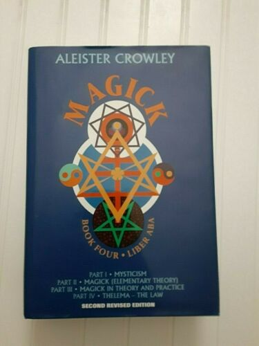 Magick Book Four Liber ABA * Aleister Crowley Occult Teachings OTO Kabbalah QBL