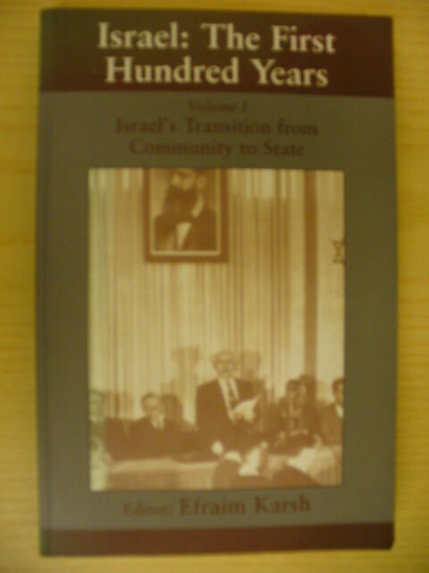 Israel: The First Hundred Years, Vol. 1 (ed. Efraim Karsh)