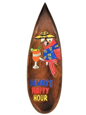 """21"""" x 7"""" Handcarved Wood Always Happy Hour with Parrot & Cocktail Surfboard!!"""