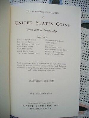 The Standard Catalogue of United States Coins (O.E. Raymond, 1957 HC) 18th Ed