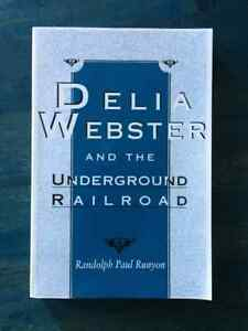 Delia Webster and the Underground Railroad