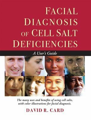 David New Book - Facial Diagnosis Of Cell Salt Deficiencies - David R Card Brand New Book WT56889