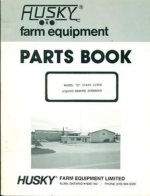 Husky Farm Equipment Parts Book D 15000 Litre Liquid Manure Spreader Ag-20