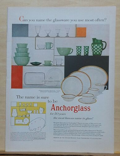 1955 magazine ad for Anchorglass - Polka Dot, Fire King, Golden Anniversary +