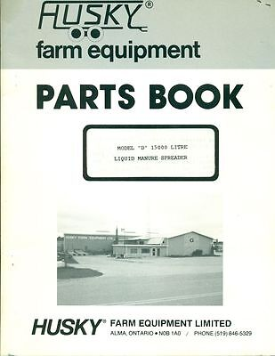Husky Farm Equipment Parts Book D 15000 Litre Liquid Manure Spreader Ag-19