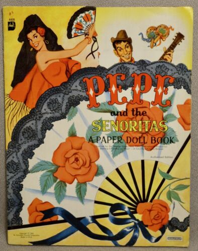 1961 PEPE and the SENORITAS - MOVIE Paper Doll Book #4408 - RARE UNCUT ORIGINAL