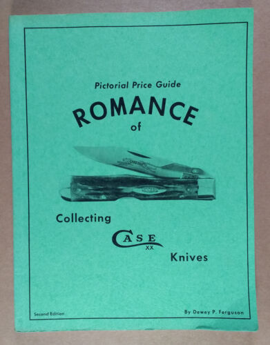 Romance of Collecting CASE Knives Pictorial Price Guide Second Ed Dewey Ferguson