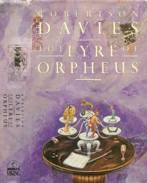 Robertson Davies - The Lyre of Orpheus - 1st/1st